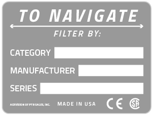 TO NAVIGATE - Filter by Category, Manufacturer and Series.